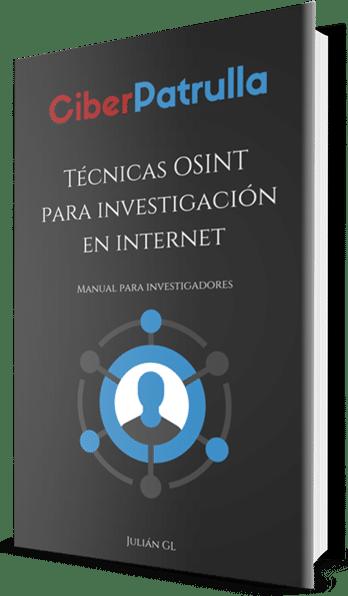 eBook Ciberpatrulla Técnicas OSINT para investigación en Internet
