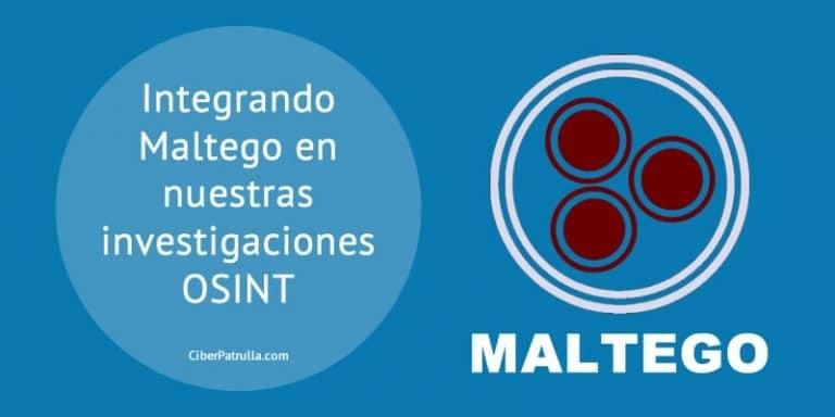 Integrando Maltego en nuestras investigaciones OSINT