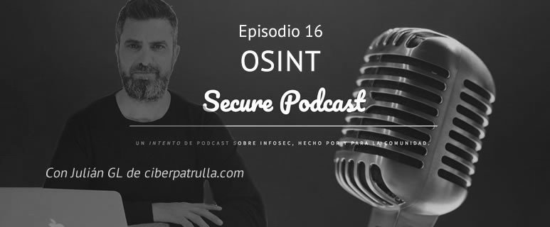 Entrevista en Secure Podcast Julian GL