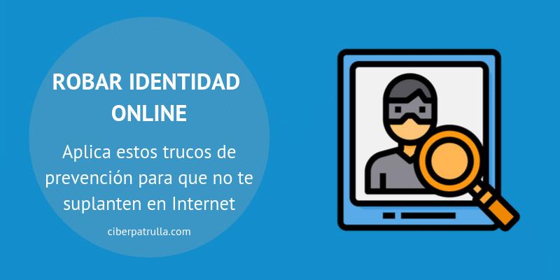 robar identidad digital