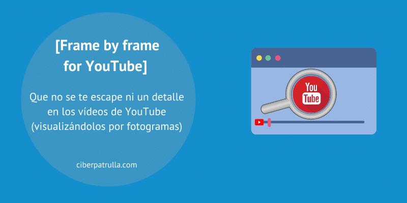 youtube frame by frame