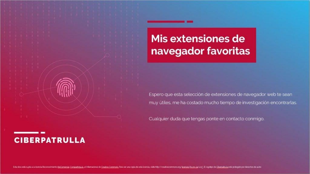 Ciberpatrulla - Mis 10 extensiones favoritas de navegador para OSINT